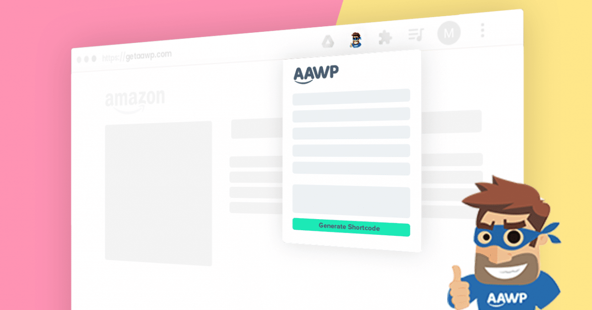 New AAWP Shortcode Generator: Create Amazon Affiliate Links Directly with our New Browser Extension